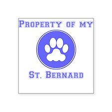 Property Of My St. Bernard Sticker