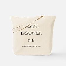 Toss. Bounce. Tie. Tote Bag