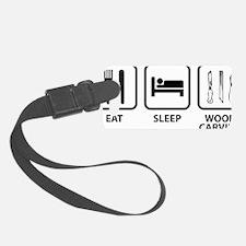 EatSleepWoodCarving1A Luggage Tag