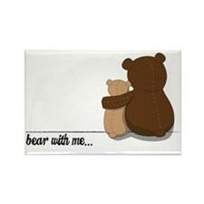 Bear with Me Design Rectangle Magnet
