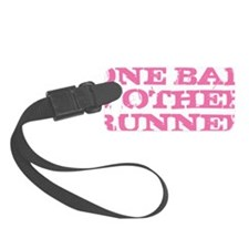 One Bad Mother Runner Pink Luggage Tag