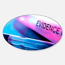 Forensic evidence Sticker (Oval)
