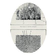 Fingerprint evidence, 1905 murder ca Oval Ornament