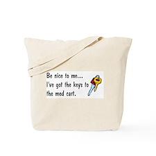 Keys To The Med Cart Tote Bag
