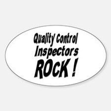 QC Inspectors Rock ! Oval Decal