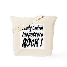 QC Inspectors Rock ! Tote Bag