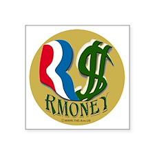 "Rmoney Sticker Square Sticker 3"" x 3"""