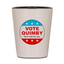 Vote Quimby Shot Glass
