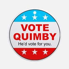Vote Quimby Round Ornament