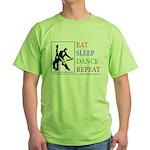 Eat Sleep Dance Repeat Green T-Shirt