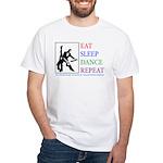 Eat Sleep Dance Repeat White T-Shirt