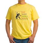 Eat Sleep Dance Repeat Yellow T-Shirt