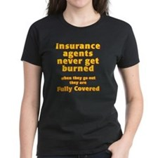 Insurance agents never get BU Tee