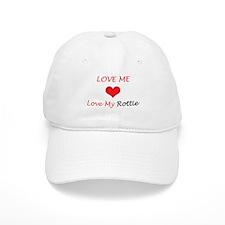 Love Me Love My Rottie Baseball Cap