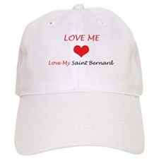 Love Me Love My Saint Bernard Baseball Cap