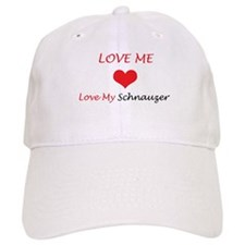 Love Me Love My Schnauzer Baseball Cap