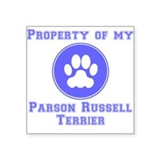 Property Of My Parson Russell Terrier Sticker