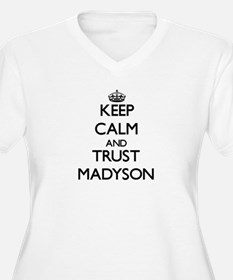 Keep Calm and trust Madyson Plus Size T-Shirt