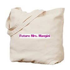 Future Mrs. Mangini Tote Bag