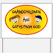 GRANDCHILDREN ARE GIFTS FROM GOD Yard Sign