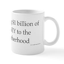 $1bil to the Muslim Brotherhood Mug