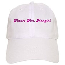 Future Mrs. Mangini Baseball Cap