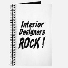Interior Designers Rock ! Journal