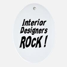 Interior Designers Rock ! Oval Ornament