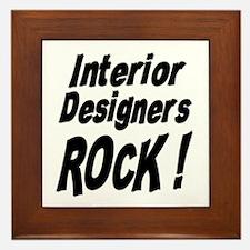 Interior Designers Rock ! Framed Tile