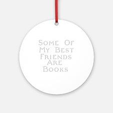 Best Friends Books Round Ornament