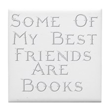 Best Friends Books Tile Coaster