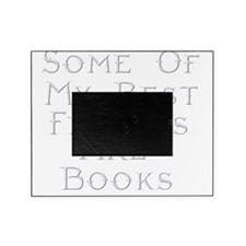 Best Friends Books Picture Frame