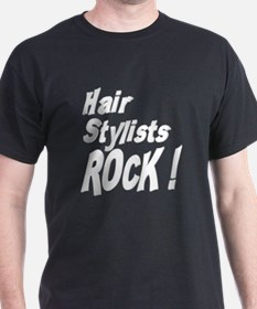 Hair Stylists Rock ! T-Shirt