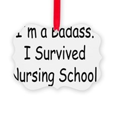 Badass Nursing Students Ornament