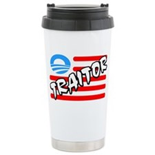 Traitor: Barack Obama! Travel Mug