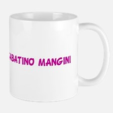 SOON TO BE MRS.SABATINO MANGI Mug