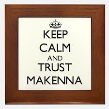 Keep Calm and trust Makenna Framed Tile