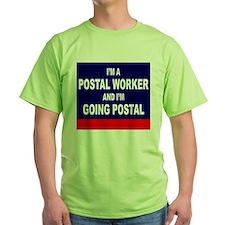 Postal Worker Going Postal T-Shirt