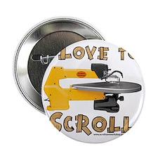 """ilovetoscroll 2.25"""" Button"""