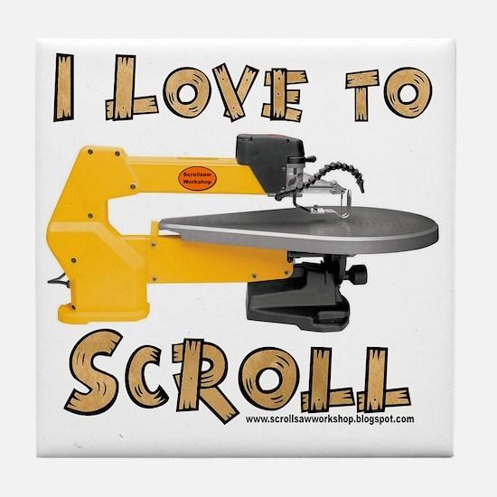 ilovetoscroll Tile Coaster