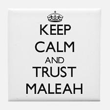 Keep Calm and trust Maleah Tile Coaster