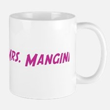 Soon To Be Mrs. Mangini Mug