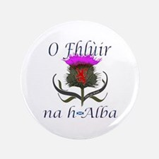 "Flower of Scotland Gaelic Thistle Desi 3.5"" Button"