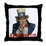 Vote Democratic II - Uncle Sa Throw Pillow