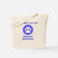Property Of My German Shepherd Tote Bag
