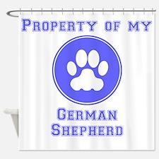 Property Of My German Shepherd Shower Curtain