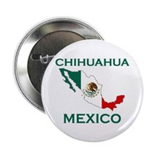 """Chihuahua, Mexico 2.25"""" Button (10 pack)"""
