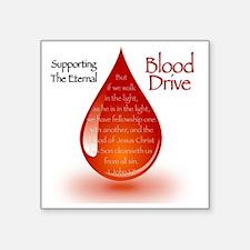 "Eternal Blood Drive Square Sticker 3"" x 3"""