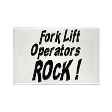 Fork Lift Operators Rock ! Rectangle Magnet