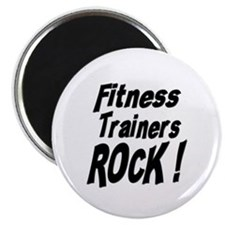 Fitness Trainers Rock ! Magnet